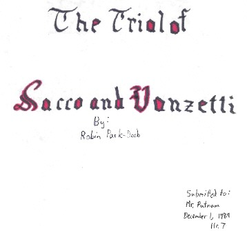 sacco and vanzetti research paper Sacco and vanzetti and racial profiling: must be 8 pages long sacco and vanzetti is a case that exposes the weaknesses and unbridled bias of the early part of the 2oth century's justice system.
